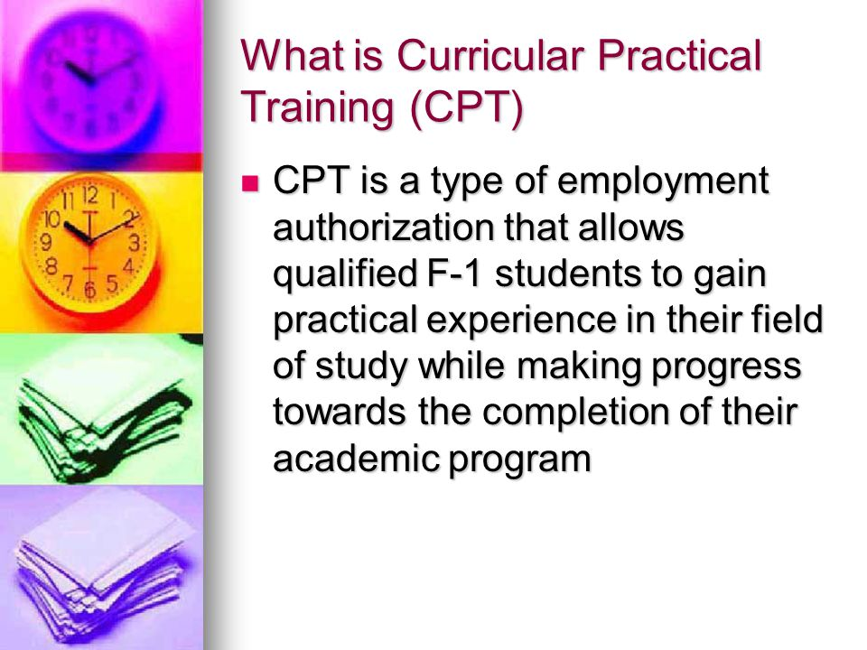 What is Curricular Practical Training (CPT)