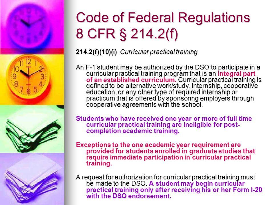 Code of Federal Regulations 8 CFR § 214.2(f)
