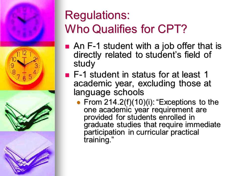 Regulations: Who Qualifies for CPT