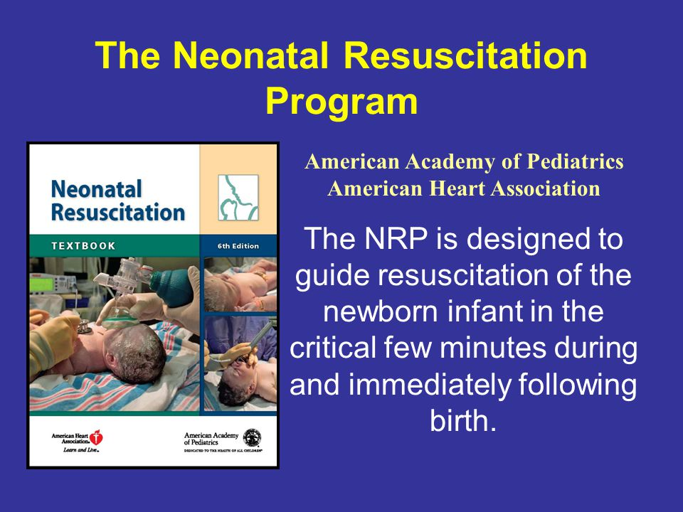 The Neonatal Resuscitation Program