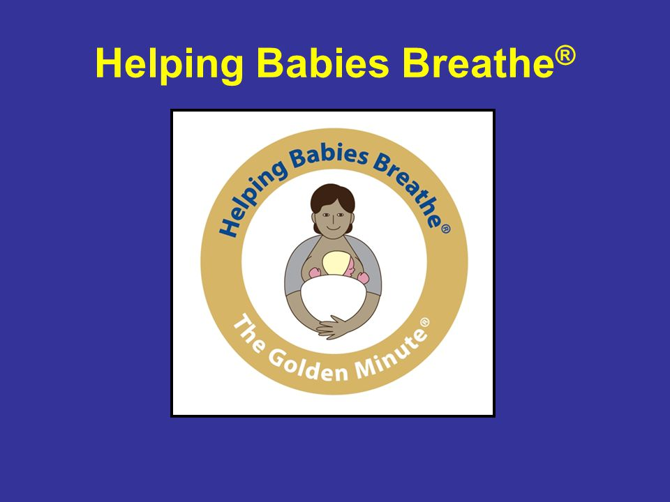 Helping Babies Breathe®