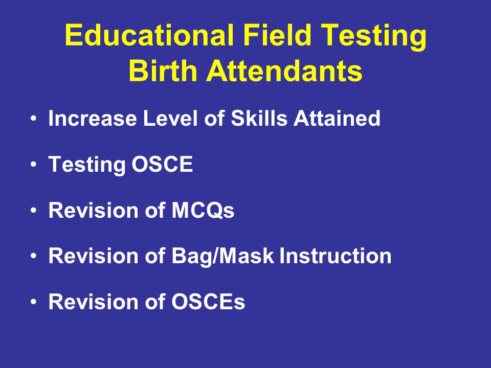 Educational Field Testing Birth Attendants