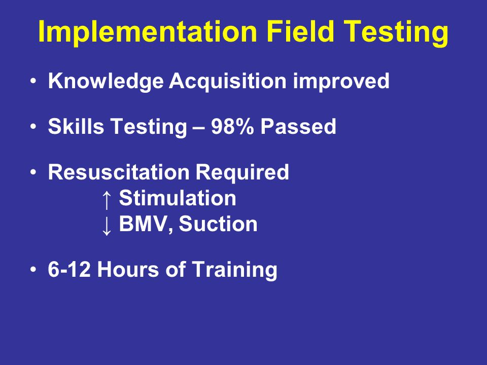 Implementation Field Testing