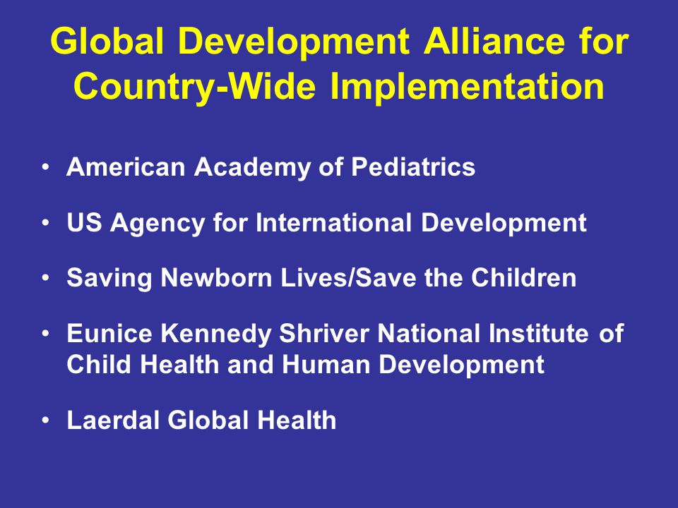 Global Development Alliance for Country-Wide Implementation
