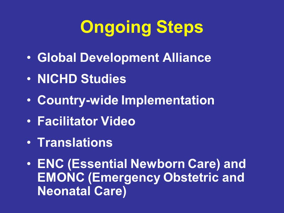 Ongoing Steps Global Development Alliance NICHD Studies