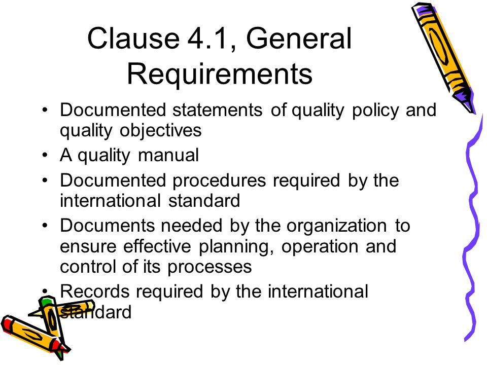Clause 4.1, General Requirements
