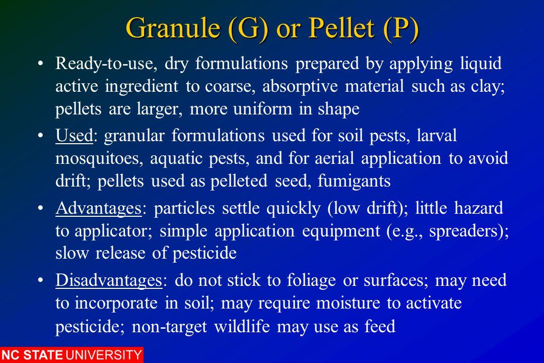 Granule (G) or Pellet (P)