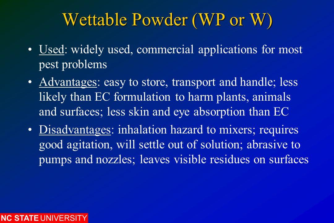 Wettable Powder (WP or W)