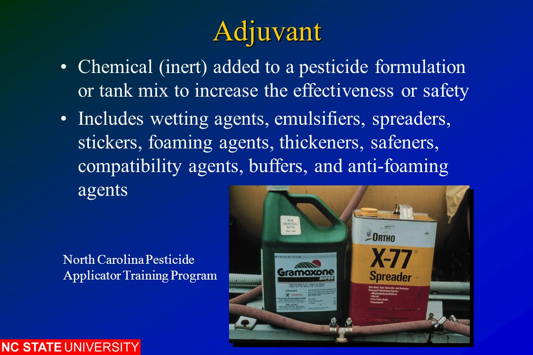 Adjuvant Chemical (inert) added to a pesticide formulation or tank mix to increase the effectiveness or safety.