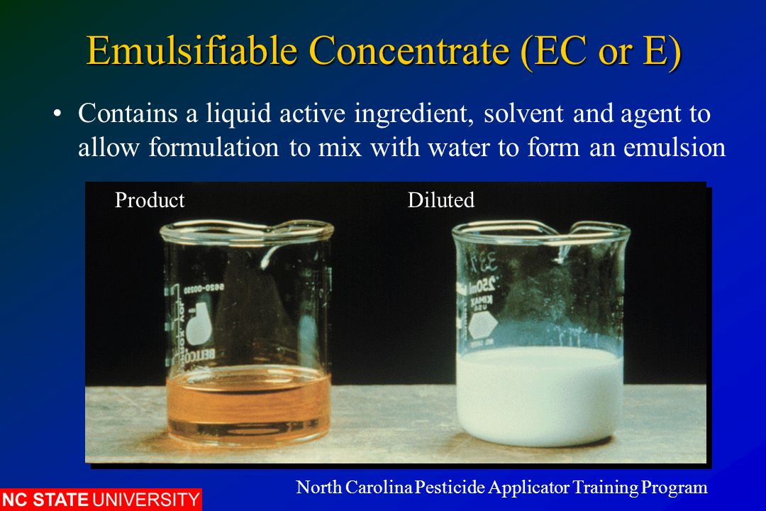 Emulsifiable Concentrate (EC or E)