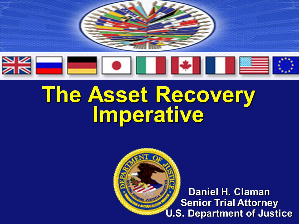 The Asset Recovery Imperative