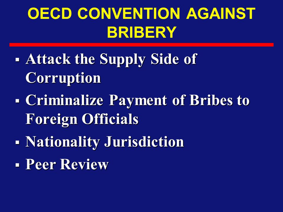 OECD CONVENTION AGAINST BRIBERY