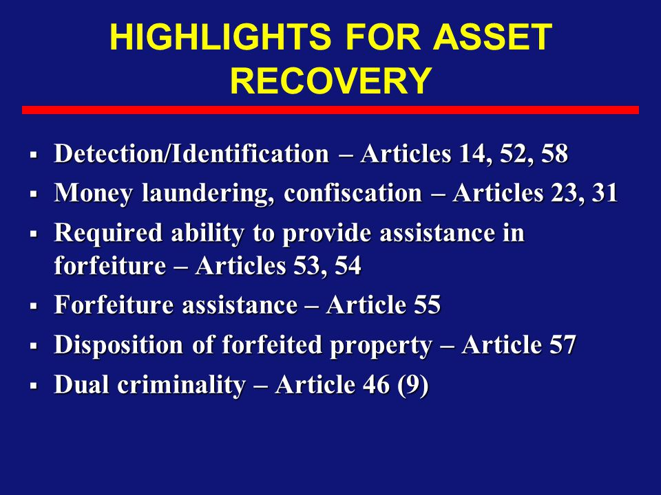 HIGHLIGHTS FOR ASSET RECOVERY