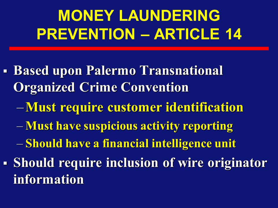 MONEY LAUNDERING PREVENTION – ARTICLE 14