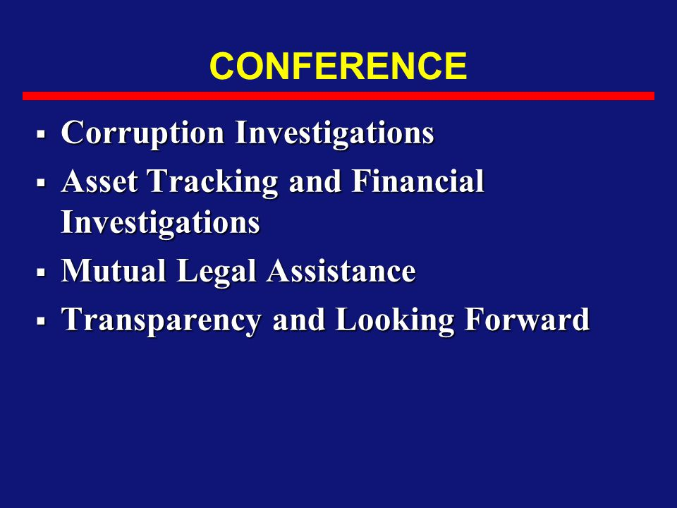 CONFERENCE Corruption Investigations