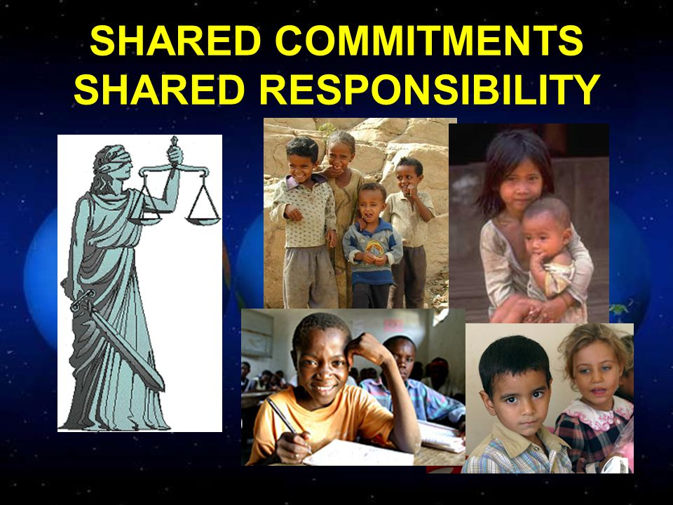 SHARED COMMITMENTS SHARED RESPONSIBILITY