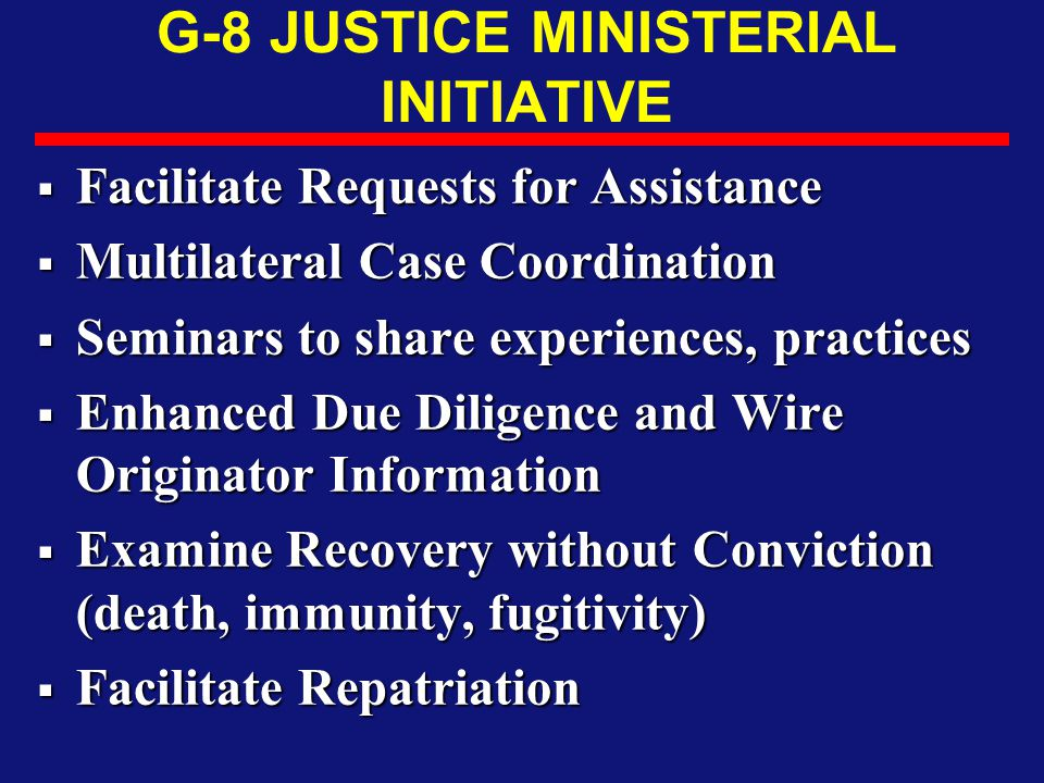 G-8 JUSTICE MINISTERIAL INITIATIVE