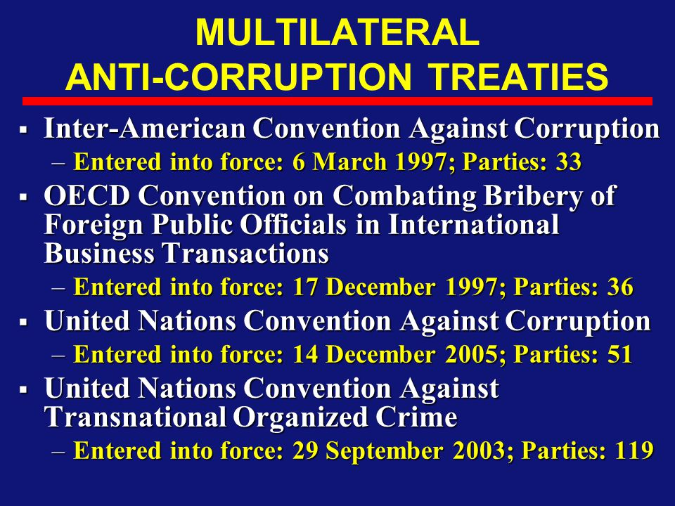 MULTILATERAL ANTI-CORRUPTION TREATIES
