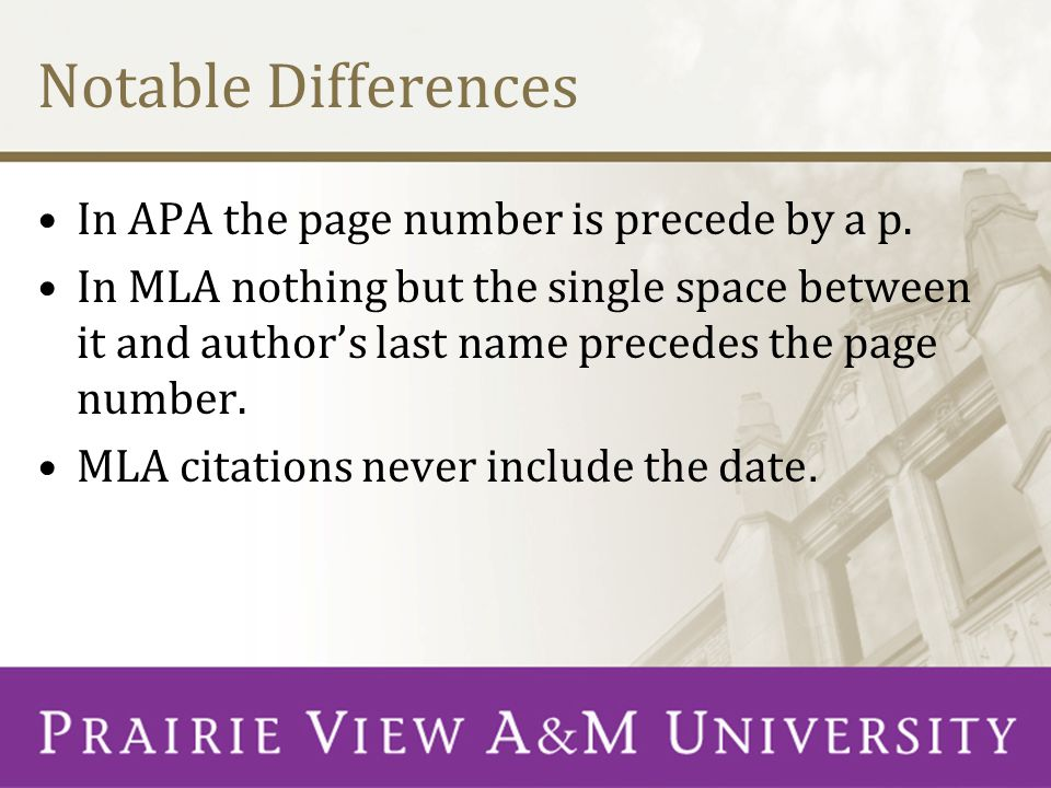 Notable Differences In APA the page number is precede by a p.