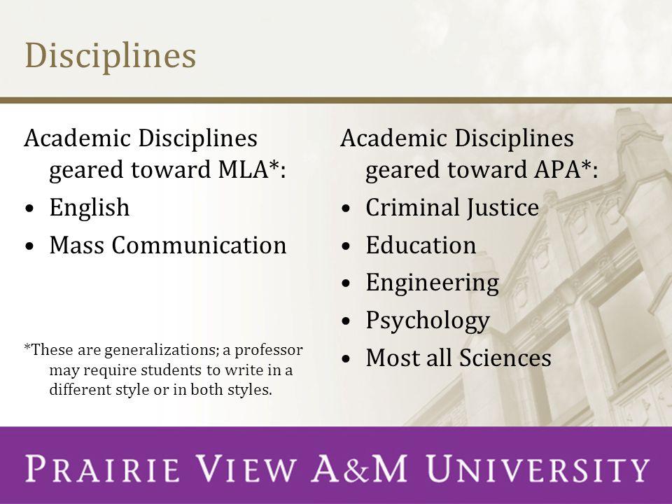Disciplines Academic Disciplines geared toward MLA*: English
