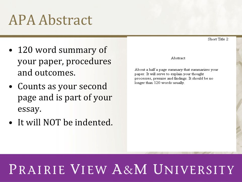 APA Abstract 120 word summary of your paper, procedures and outcomes.