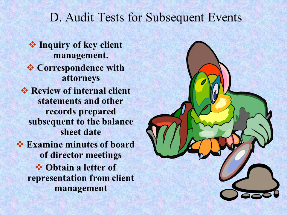 D. Audit Tests for Subsequent Events