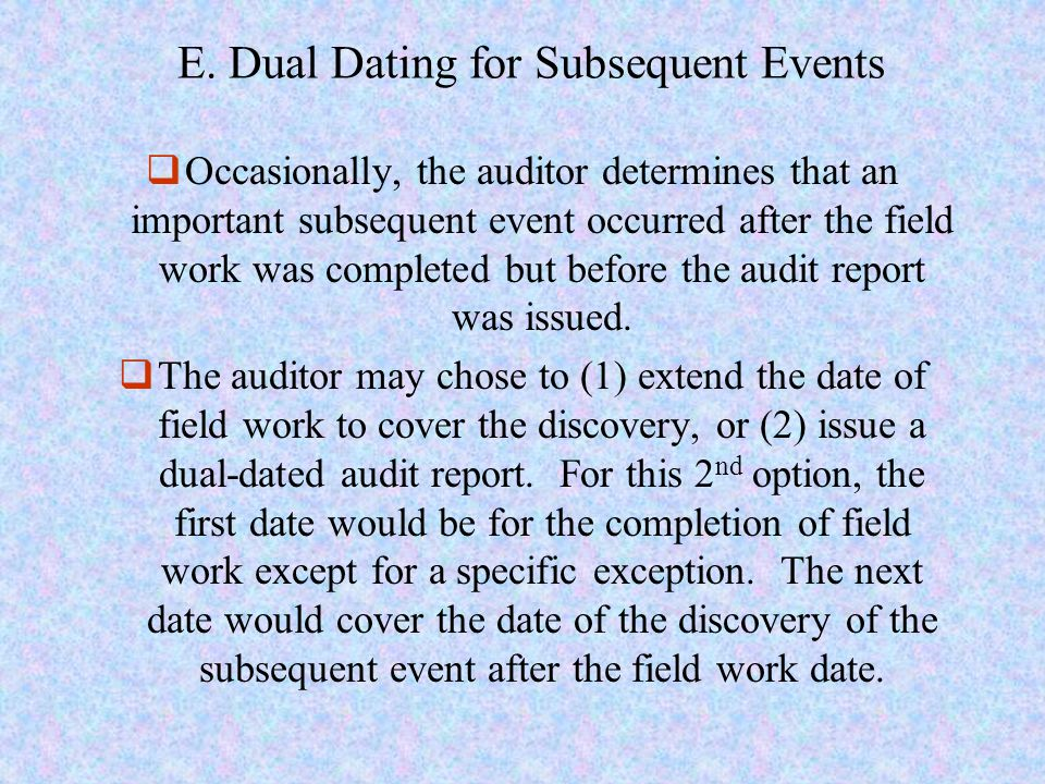 E. Dual Dating for Subsequent Events