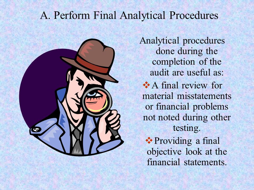 A. Perform Final Analytical Procedures