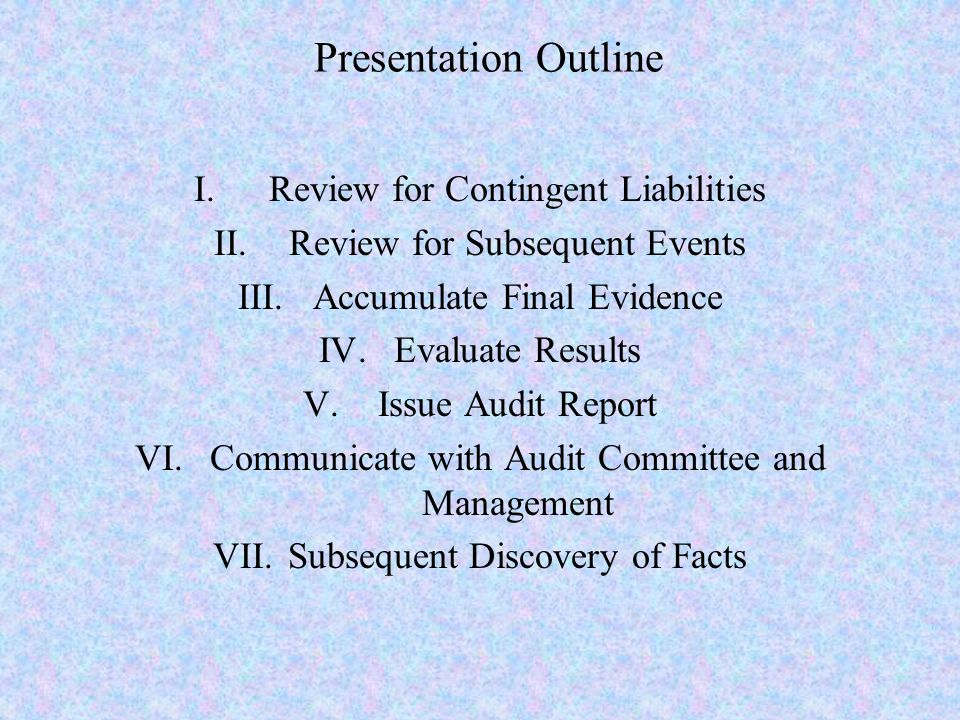 Presentation Outline Review for Contingent Liabilities