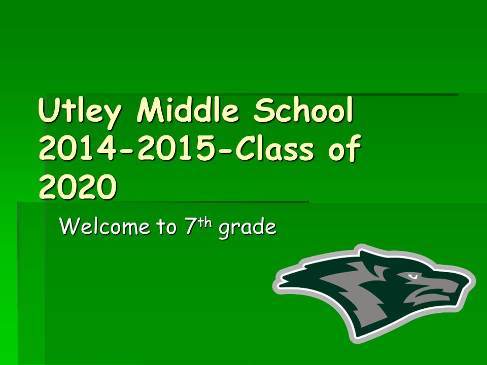 Utley Middle School 2014-2015-Class of 2020