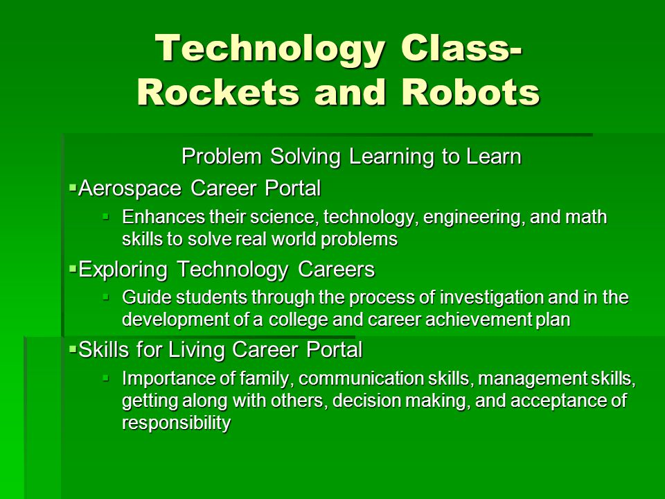 Technology Class- Rockets and Robots