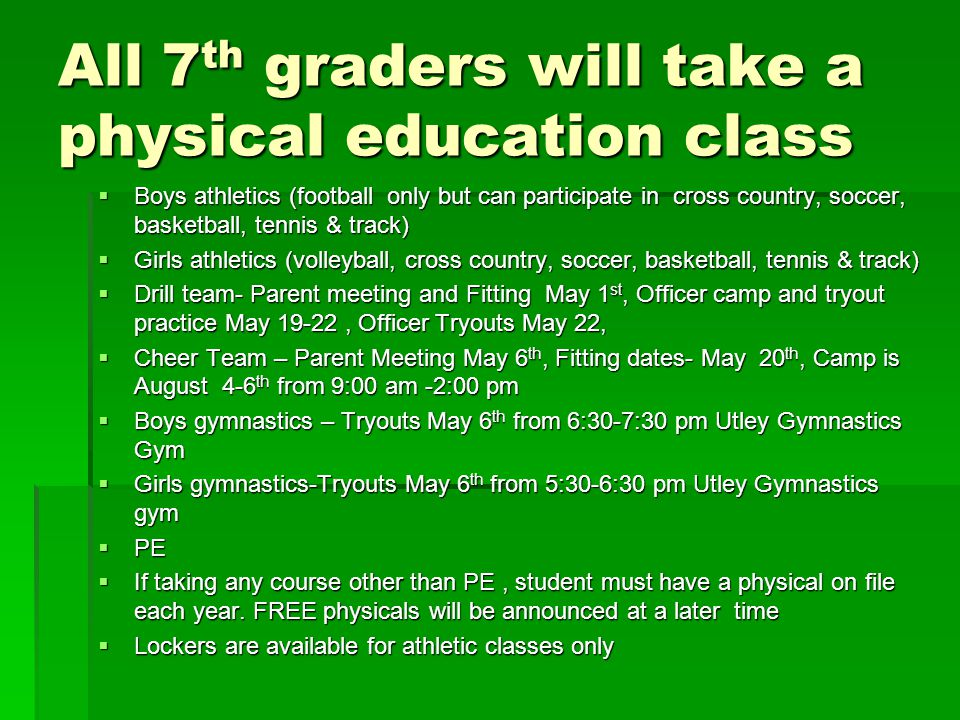 All 7th graders will take a physical education class