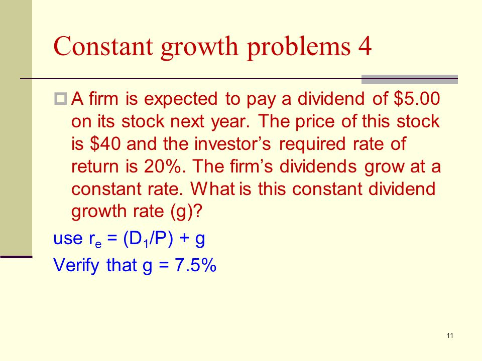 Constant growth problems 4