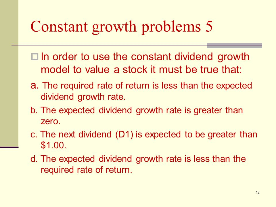 Constant growth problems 5