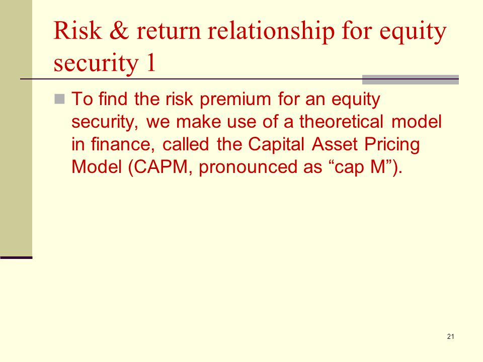 Risk & return relationship for equity security 1