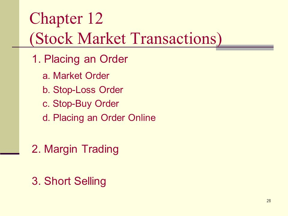 Chapter 12 (Stock Market Transactions)