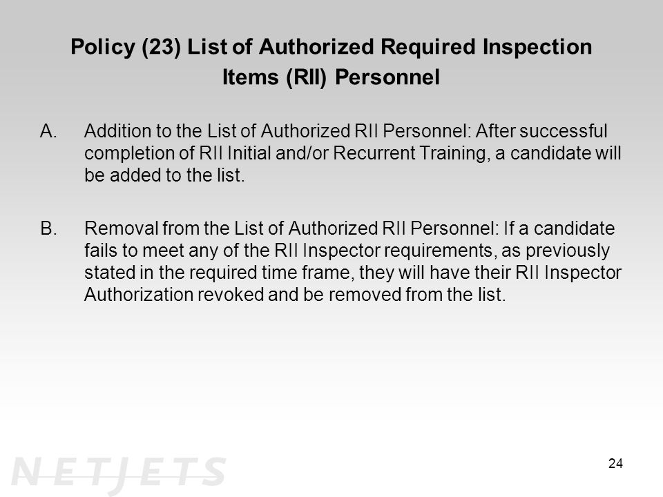 Policy (23) List of Authorized Required Inspection Items (RII) Personnel