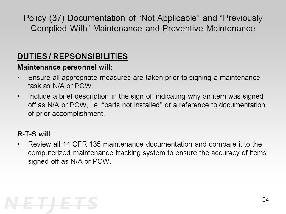 Policy (37) Documentation of Not Applicable and Previously Complied With Maintenance and Preventive Maintenance
