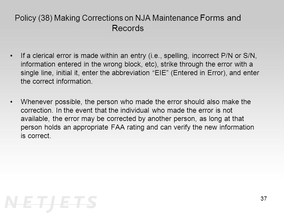 Policy (38) Making Corrections on NJA Maintenance Forms and Records