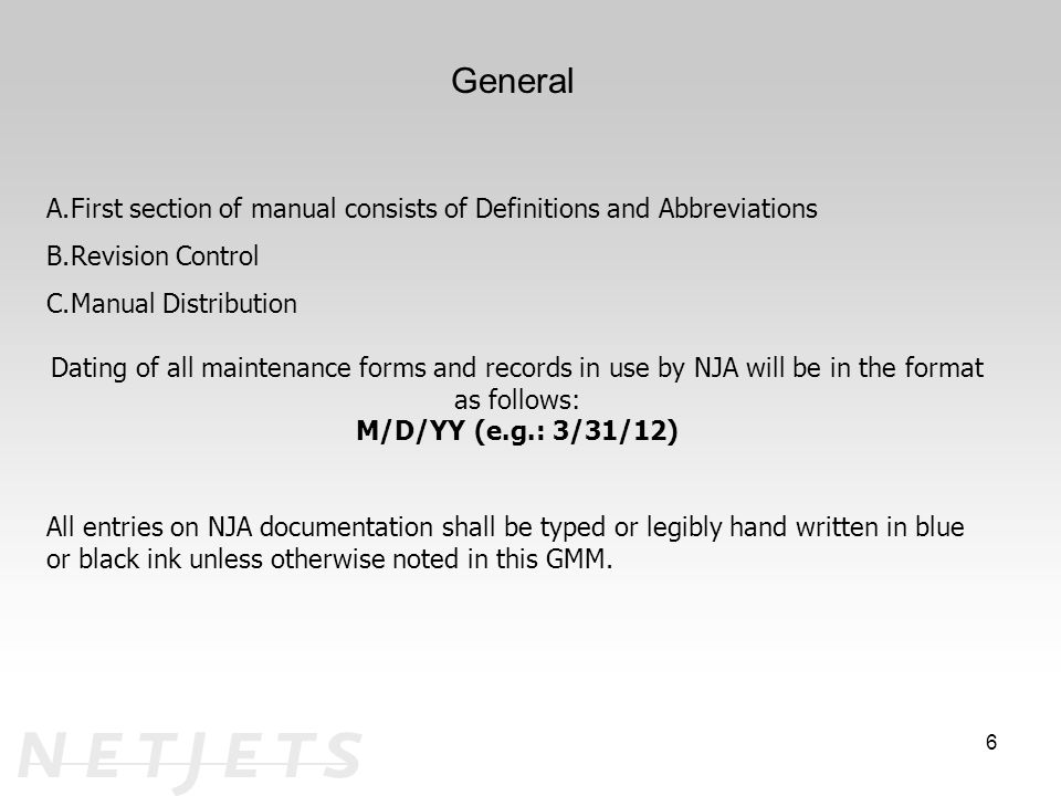 General First section of manual consists of Definitions and Abbreviations. Revision Control. Manual Distribution.