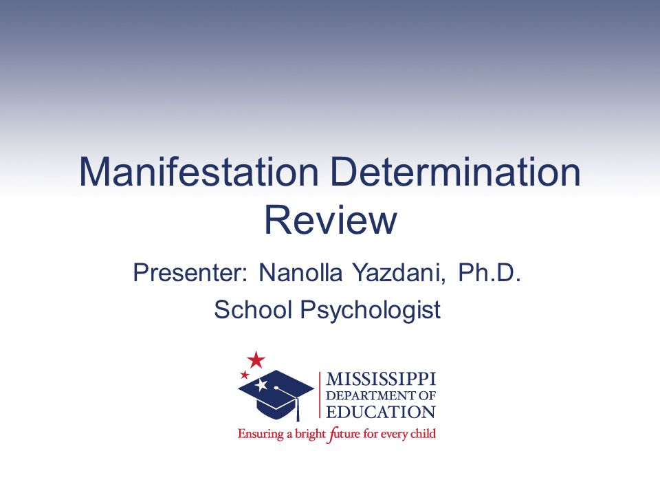 Manifestation Determination Review