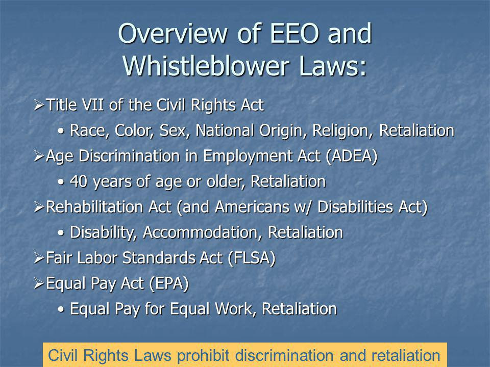 Overview of EEO and Whistleblower Laws: