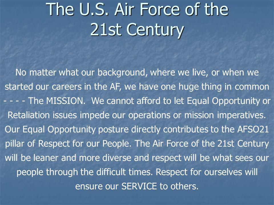 The U.S. Air Force of the 21st Century
