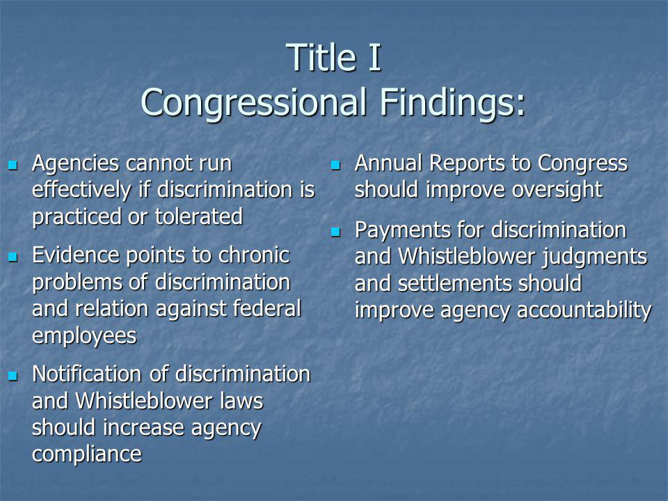 Title I Congressional Findings: