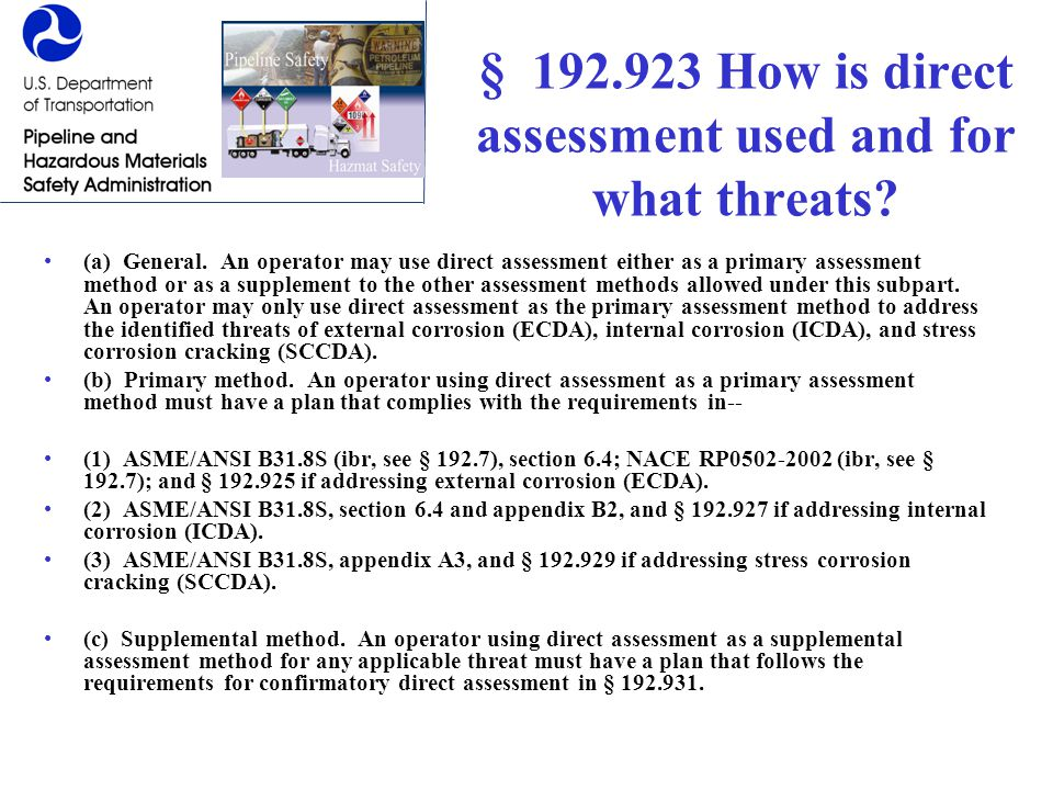 § 192.923 How is direct assessment used and for what threats