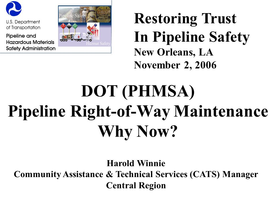 DOT (PHMSA) Pipeline Right-of-Way Maintenance Why Now