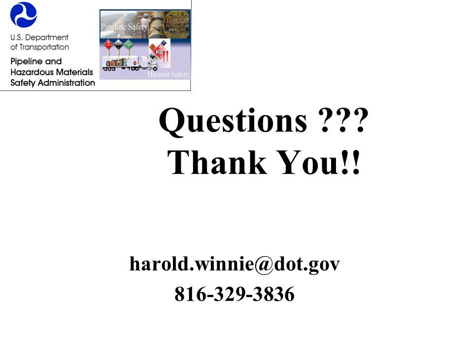 Questions Thank You!! harold.winnie@dot.gov 816-329-3836