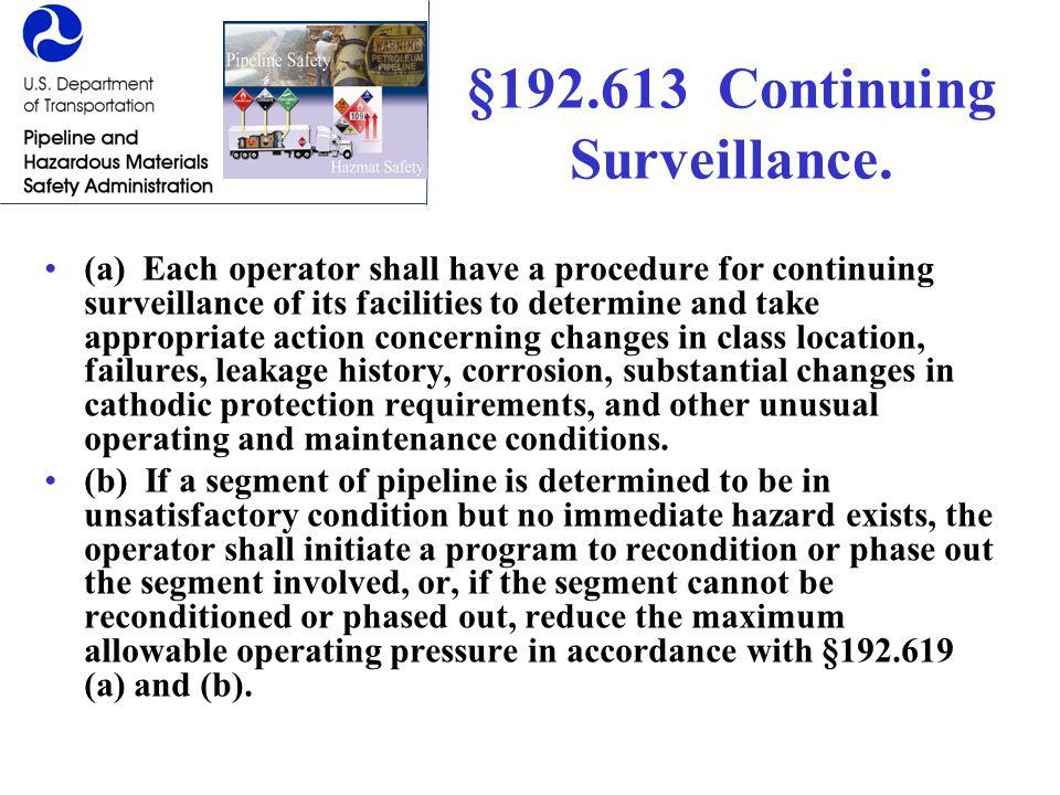 §192.613 Continuing Surveillance.
