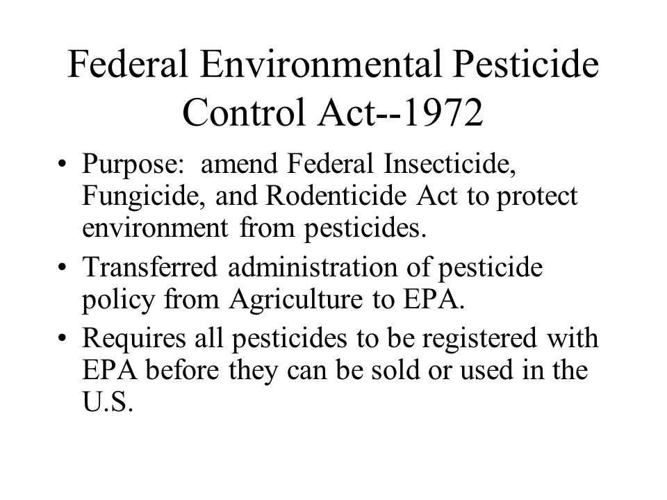 Federal Environmental Pesticide Control Act--1972