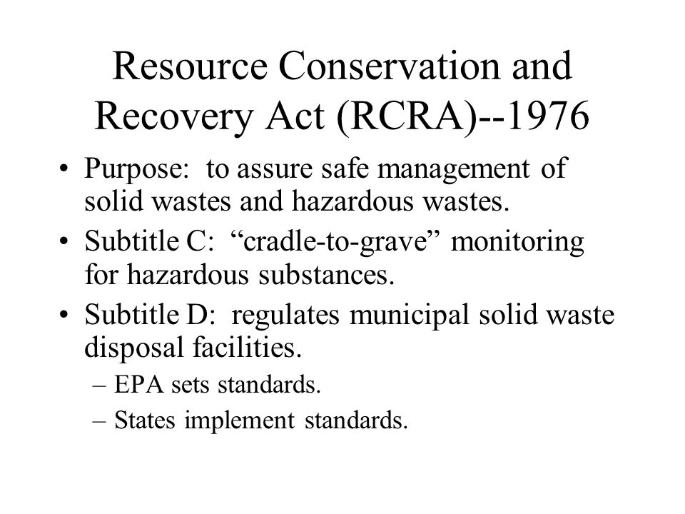 Resource Conservation and Recovery Act (RCRA)--1976